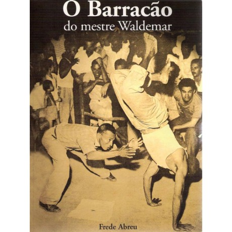 Book : O Barracão do Mestre Waldemar