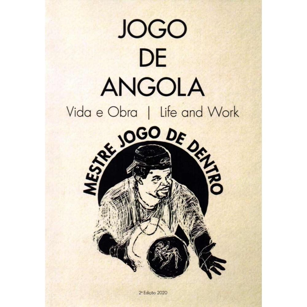Livro: Jogo de Angola: Vida e Obra - Mestre Jogo de Dentro