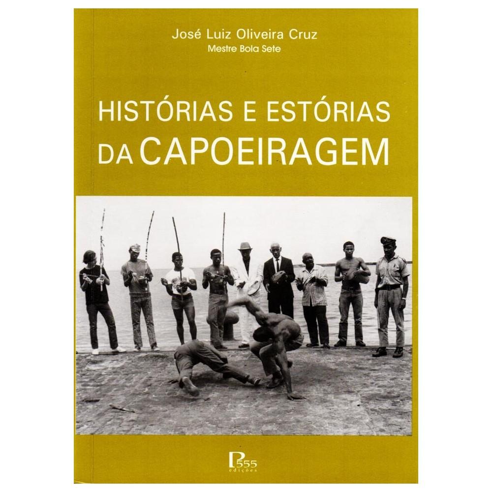 Book Mestre Bola 7: História e Estórias da Capoeiragem 2006