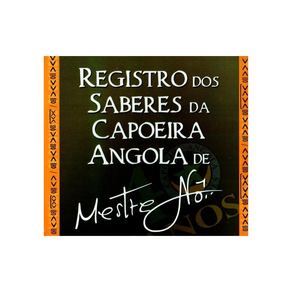 CD de Mestre Nô: Registro do Saberes da Capoeira Angola