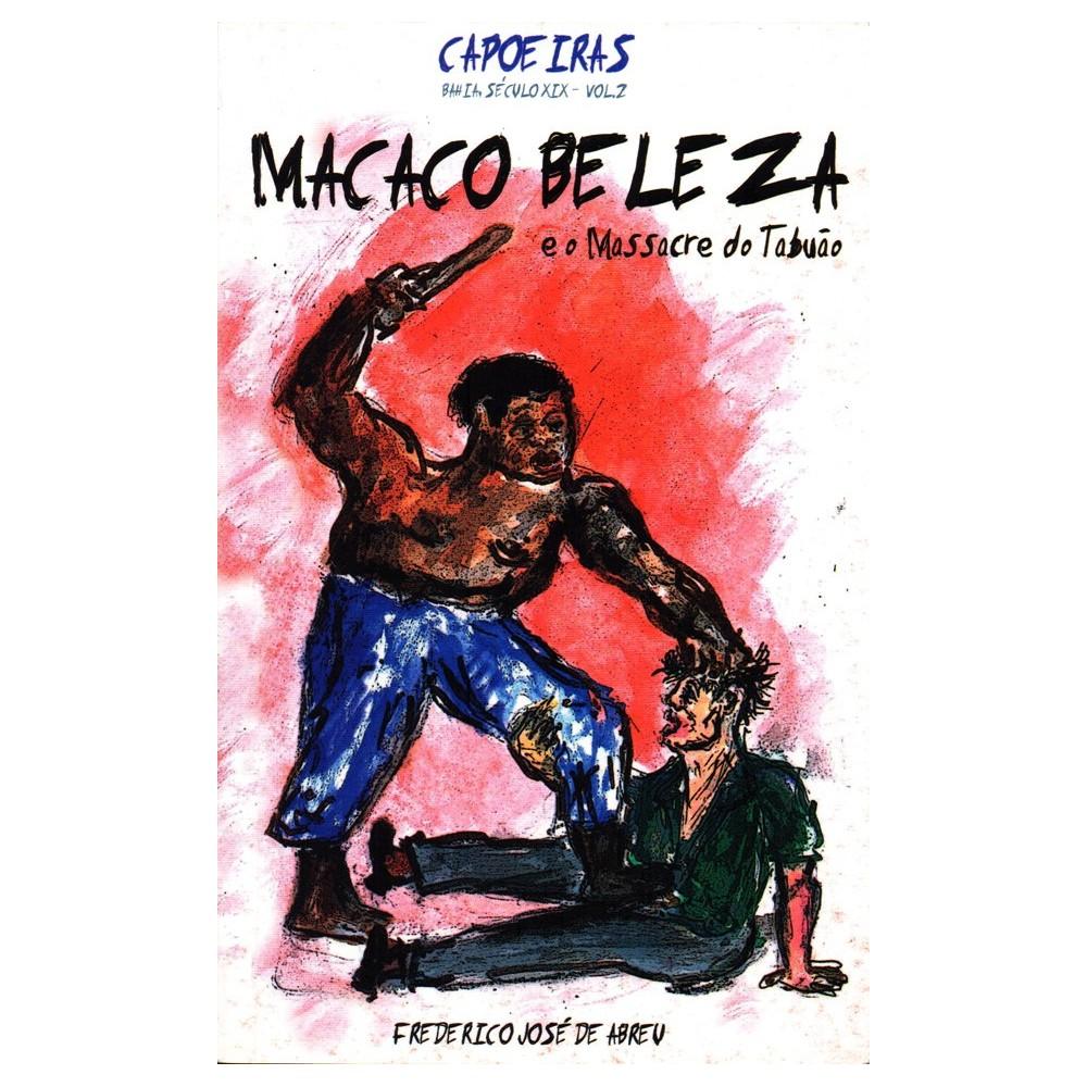 Macaco Beleza e o massacre do Tabuão
