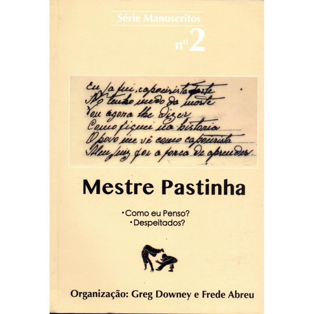 Livre : Manuscrits de Mestre Pastinha