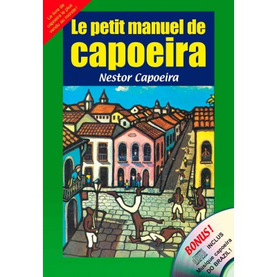 Le Petit Manuel de Capoeira (book + CD)