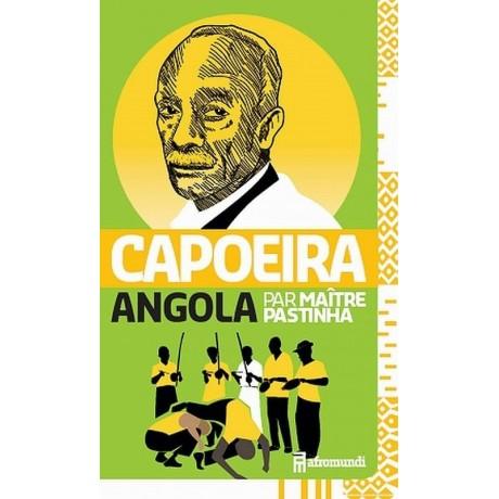 Capoeira Angola by Mestre Pastinha