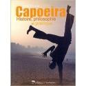 Bira Almeida - Capoeira : Storia, filosofia e la pratica