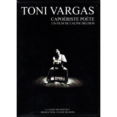 DVD Mestre Toni Vargas : Capoeiriste Poète