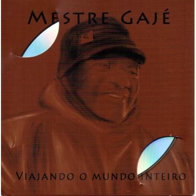 CD Mestre Gajé : Viajando o mundo inteiro