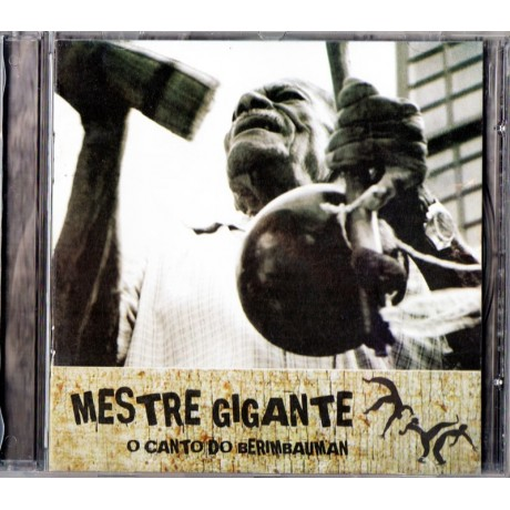 CD Mestre Gigante : O canto do Berimbauman