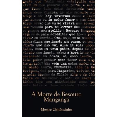 Livro : A morte de Besouro Mangangá