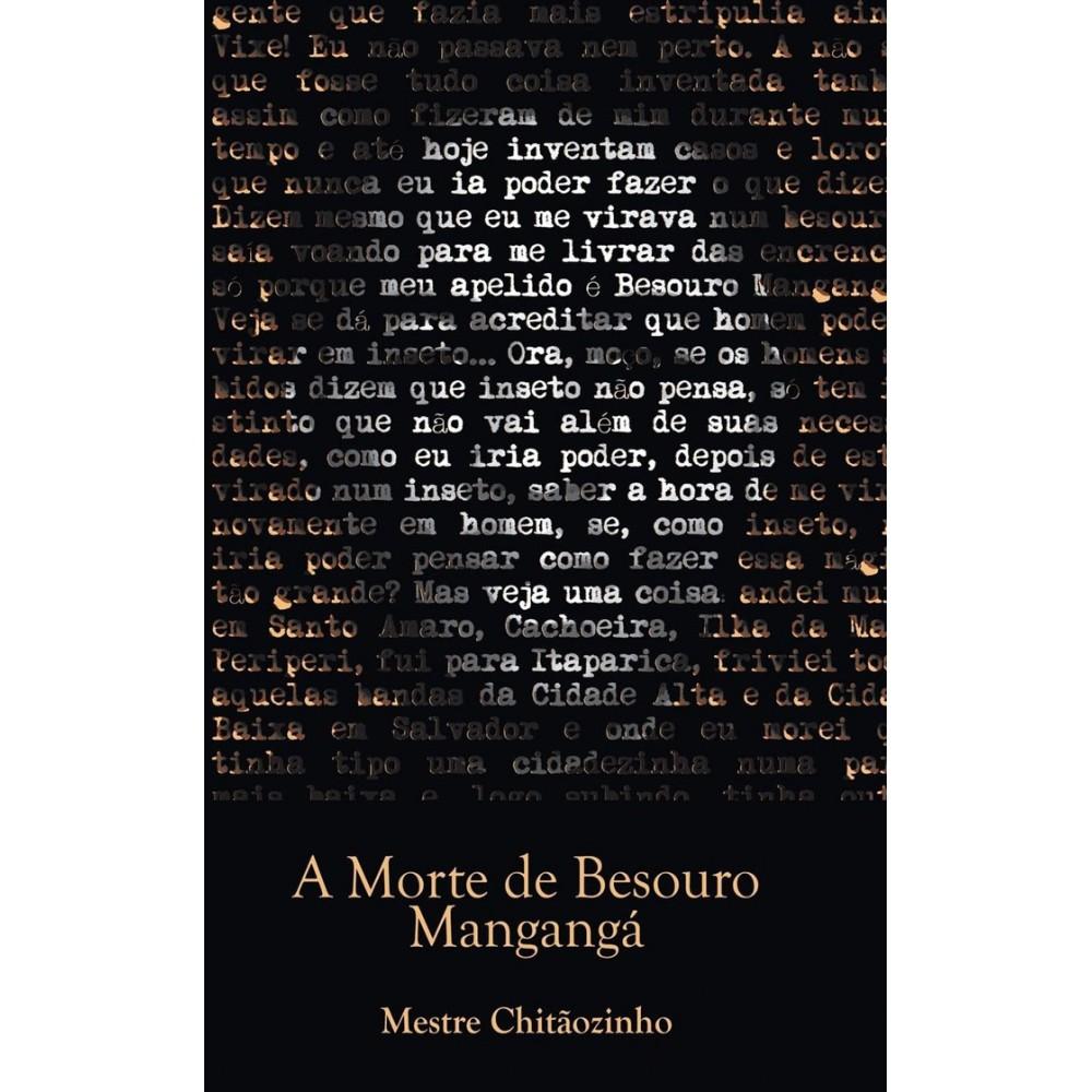 Libro : A morte de Besouro Mangangá