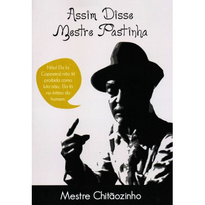Buch : Assim disse Mestre Pastinha