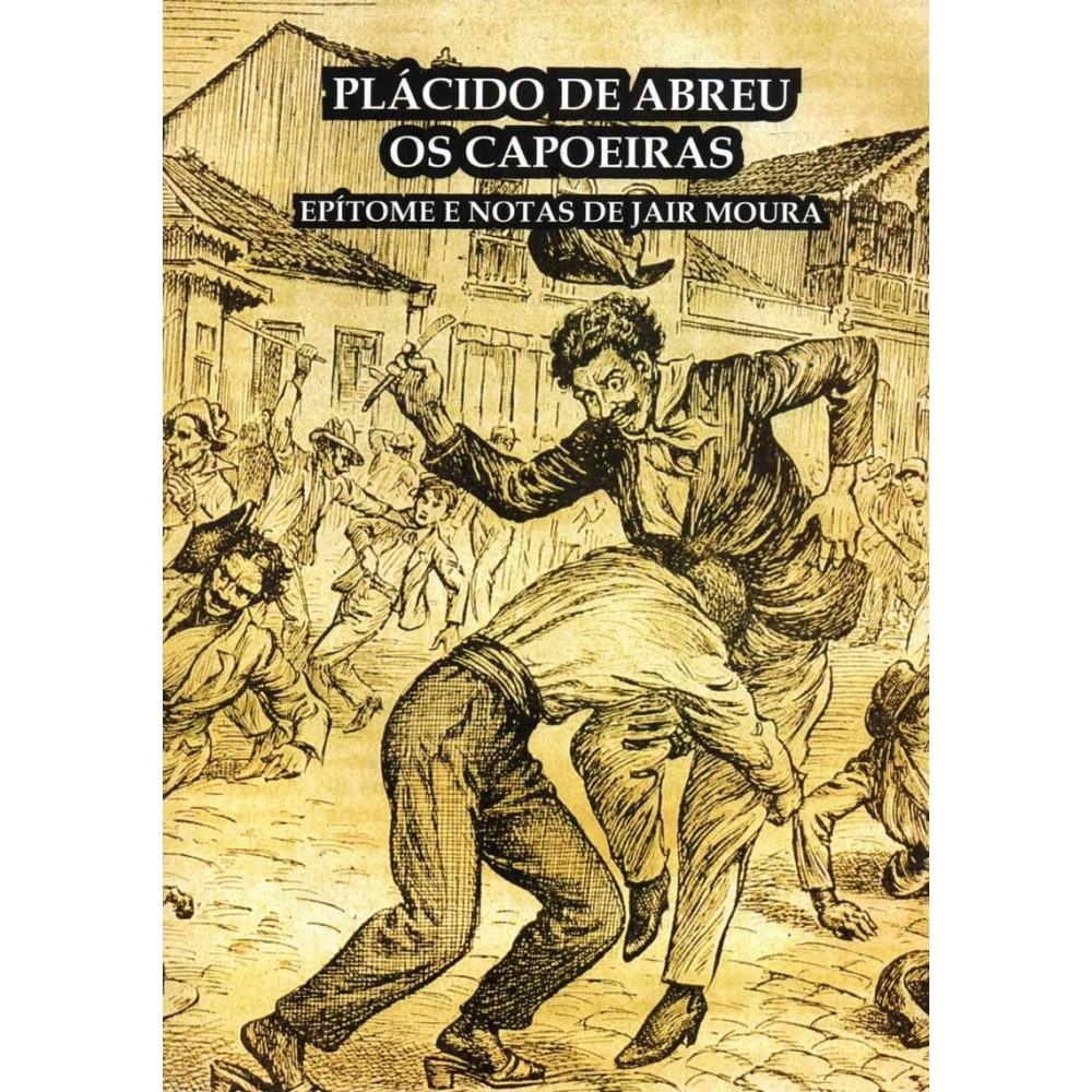 Livre : Os Capoeiras - Plácido de Abreu