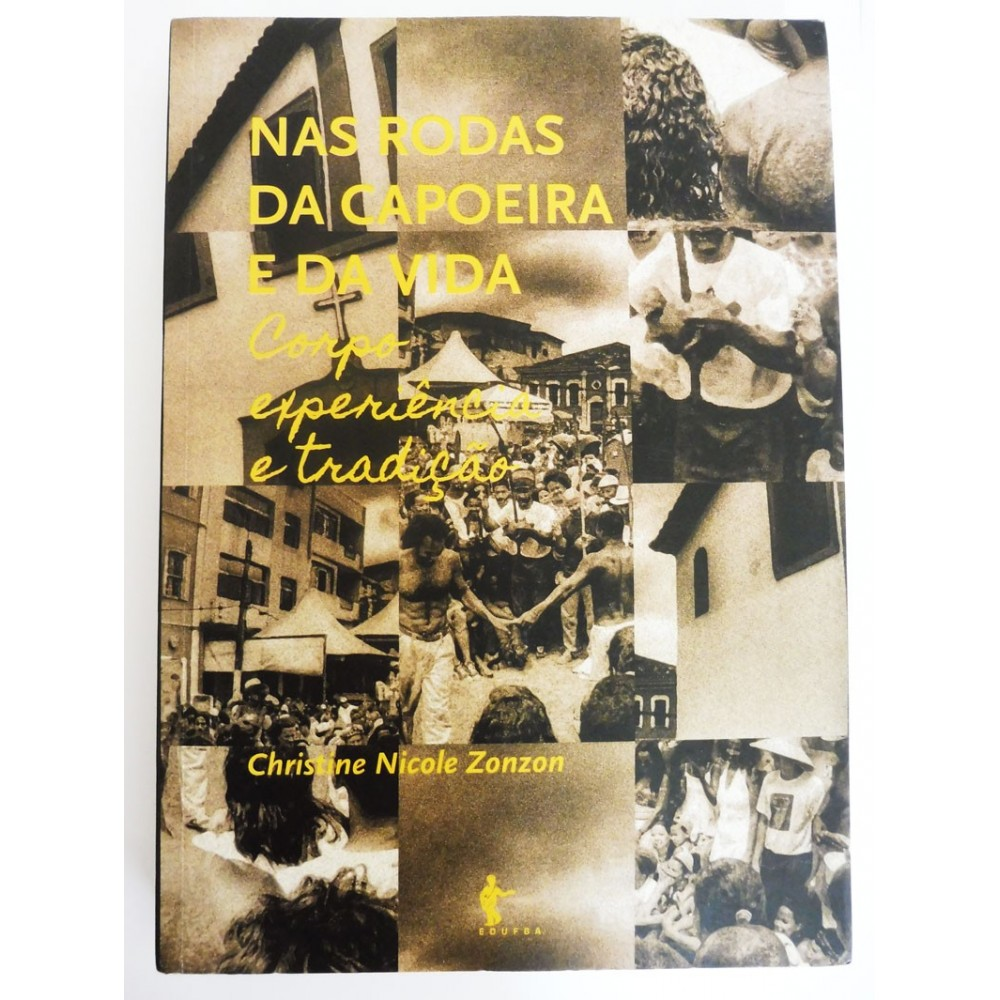 Buch : Nas rodas da Capoeira e da vida
